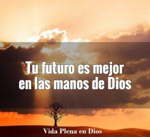 Tu futuro es mejor al lado de Dios Tu futuro es mejor al lado de Dios 14027226 1027531247315270 1361874699 n